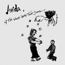 AMIDA : If The Wave Loves Two Suns