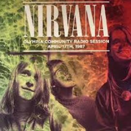 NIRVANA : LP Olympia Community Radio Session April 17th 1987