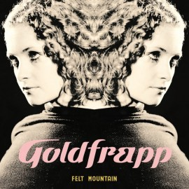 GOLDFRAPP : LP Felt Mountain