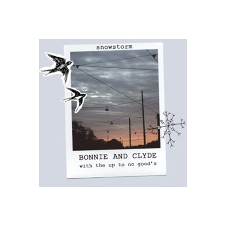 BONNIE AND CLYDE : Snowstorm