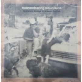 VARIOUS : LP Remembering Mountains : Unheard Songs by Karen Dalton