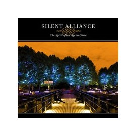 SILENT ALLIANCE : The Spirit Of An Age To Come