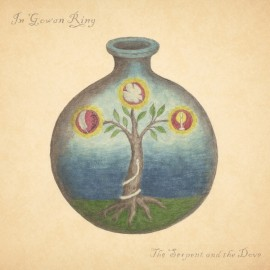 IN GOWAN RING : LP The Serpent And The Dove
