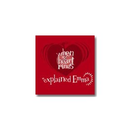 EXPLAINED EMMA : When My Heart Rings EP