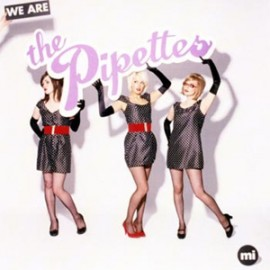 PIPETTES (the) : CD We Are The Pipettes