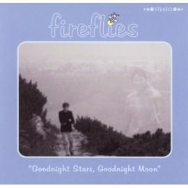 FIREFLIES : Goodnight Stars, Goodnight Moon