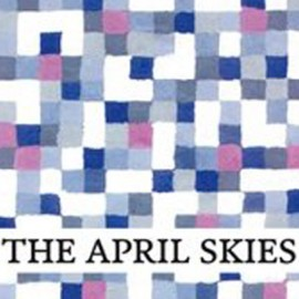 APRIL SKIES (the) : A Picnic In Heaven