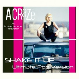 A CRAZE : Shake It Up