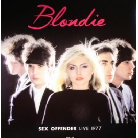 BLONDIE : LP Sex Offender Live 1977