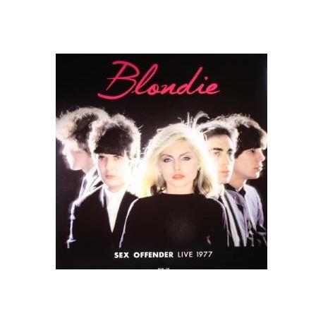 BLONDIE  : LP Sex Offender Live 1977