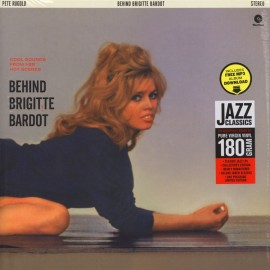 RUGOLO Pete : LP Behind Brigitte Bardot - Cool Sounds From Her Hot Scenes