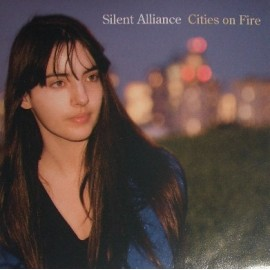 SILENT ALLIANCE : Cities On Fire