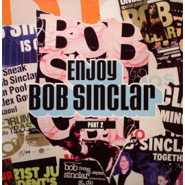 BOB SINCLAR : LPx2 Enjoy (Part 2)