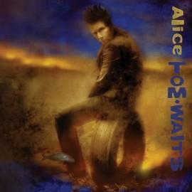 WAITS Tom : CD Alice