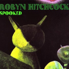 HITCHCOCK Robyn : CD Spooked