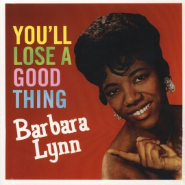 LYNN Barbara : LP You'll Lose A Good Thing
