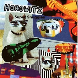 HOROWITZ : Super Snuggles