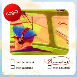 DOGGY : Mon Colonel