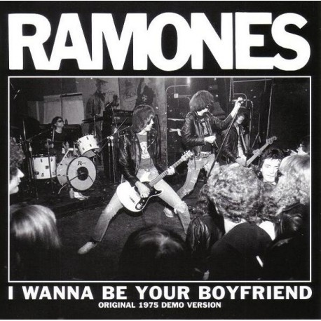 RAMONES (the) : I Wanna Be Your Boyfriend