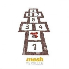 MESH : We Collide