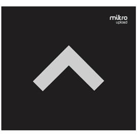 MIKRO : Upload