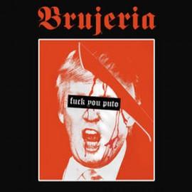 BRUJERIA : Viva Presidente Trump!