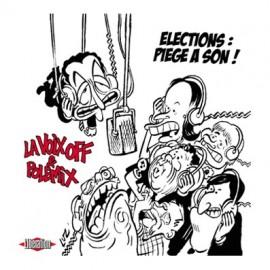 POLEMIX ET LA VOIX OFF : Elections : Piège A Son !