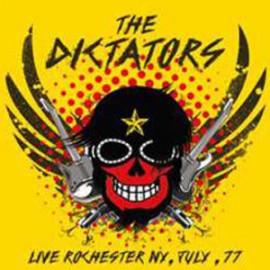 DICTATORS (the) : LP  Live Rochester, NY, July '77