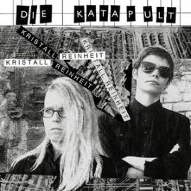 "DIE KATAPULT : 10""LP Kristall Reinheit"