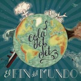 COLA JET SET : LP El Fin Del Mundo