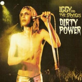 IGGY & THE STOOGES : CDx2 Dirty Power