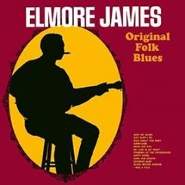 ELMORE JAMES : LP Original Folk Blues
