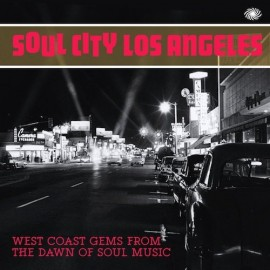 VARIOUS : LPx2 Soul City Of Los Angeles - West Coast Gems From The Dawn Of Soul Music