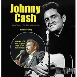 CASH Johnny : Book+CD In Words, Pictures, and Music