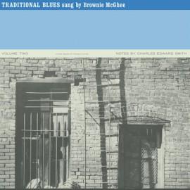 MC GHEE Brownie : LP Traditional Blues Volume Two
