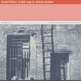 MC GHEE Brownie : LP Traditional Blues Volume One