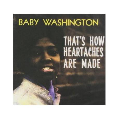 BABY WASHINGTON : LP That's How Heartaches Are Made