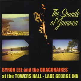BYRON LEE AND THE DRAGONNAIRES : LP The Sounds Of Jamaica
