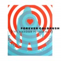 FOREVER GOLDRUSH : CD The Amador Frequency