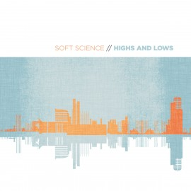 SOFT SCIENCE : CD Highs and Lows