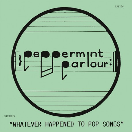 """PEPPERMINT PARLOUR : 12""""EP Whatever Happened To Pop Songs"""