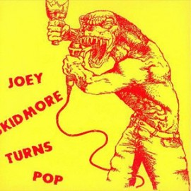 JOEY SKIDMORE : Turns Pop