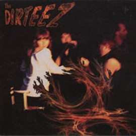 DIRTEEZ (the) : Fire, Fire