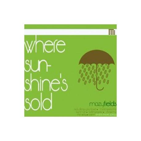 MAZYFIELDS : CD Where Sun Shine's Sold