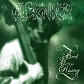 "ELEKNICK : 12""EP Bad Moon Rising"