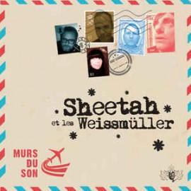 SHEETAH ET LES WEISSMÜLLER : LP Murs Du Son