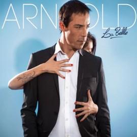 ARNOLD : CD La Belle