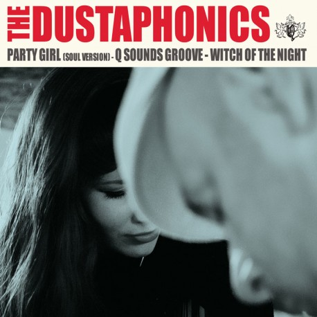DUSTAPHONICS (the) : Party Girl (Soul Version)