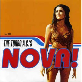 TURBO A.C'S (the) : Nova!