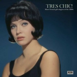 VARIOUS : LP Tres Chic! More French Girl Singers Of The 1960s